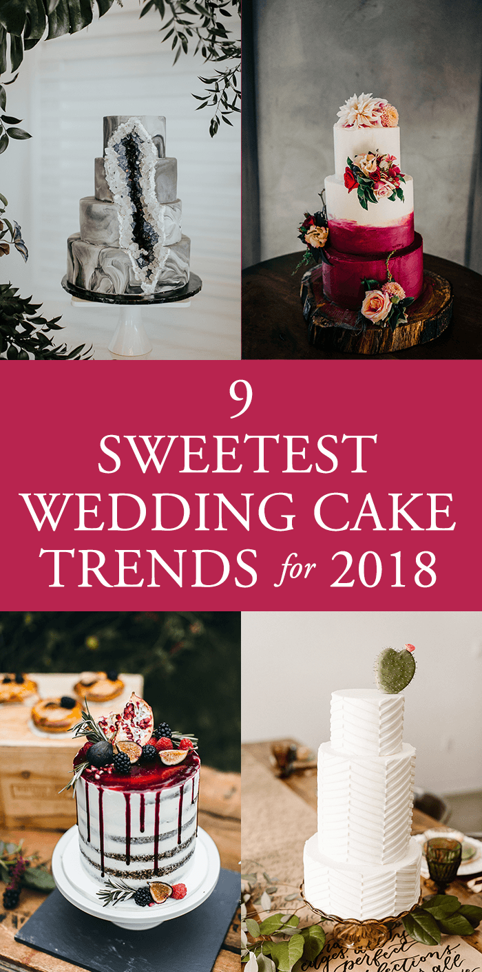 9 Sweetest Wedding Cake Trends for 2018 | Junebug Weddings
