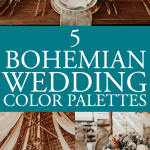 Bohemian Wedding Color Palettes That Really Set the Tone