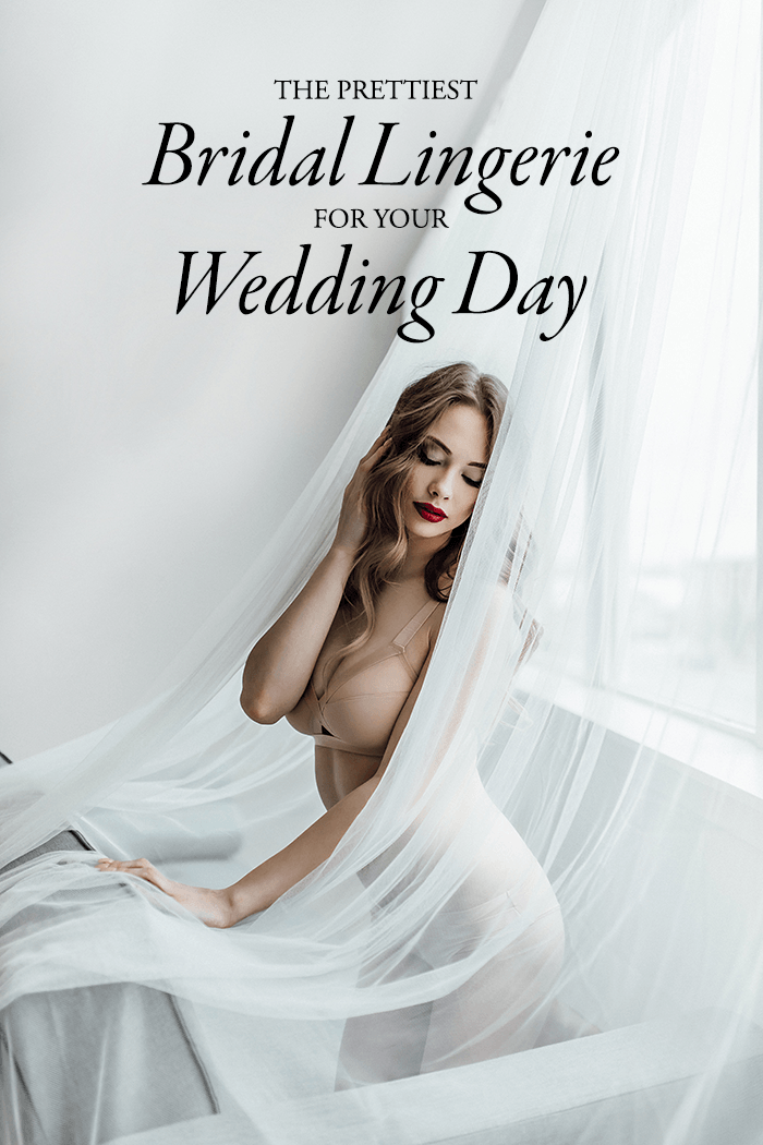 The Prettiest Bridal Lingerie for Your Big Day | Junebug Weddings