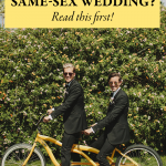Read This if You're Planning a Same-Sex Wedding