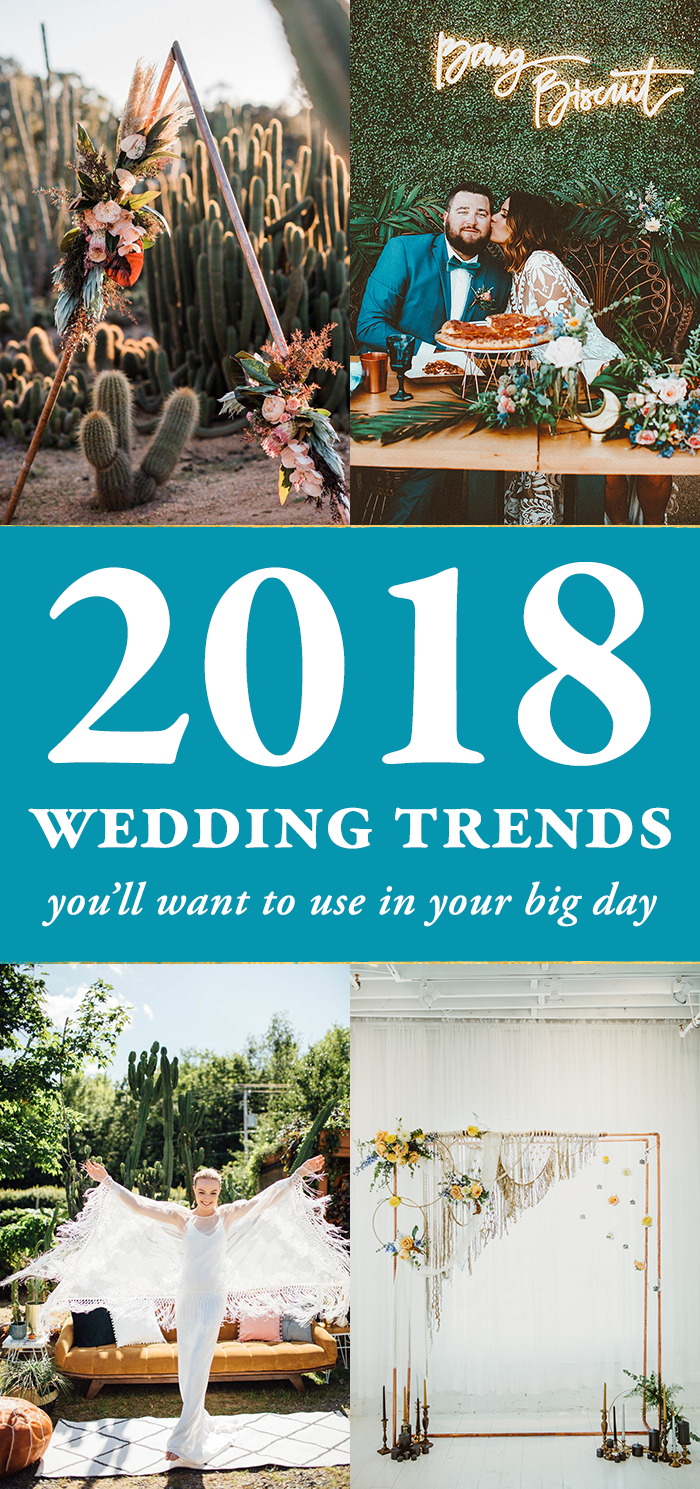 Are You In The Midst Of Planning A 2018 Wedding Shake Up Your Design With Latest Trends Great Thing About