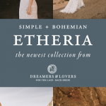 Dreamers & Lovers' New Etheria Collection is Every Bohemian Bride's Dream