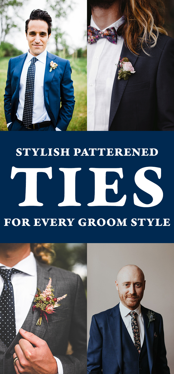 c23f241b6 They say a suit makes a man, but we're pretty sure it's a tie that makes a  stylish man! No matter the style of your upcoming wedding, there's a  perfect tie ...