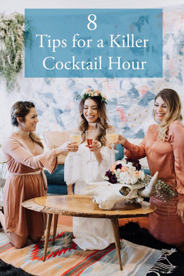 8 Tips for a Killer Cocktail Hour | Junebug Weddings