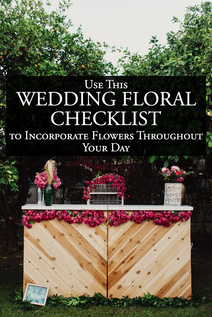 use this wedding floral checklist to incorporate flowers throughout