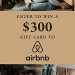 $300 Airbnb Gift Card Giveaway!