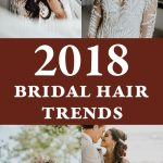 2018 Bridal Hair Trends