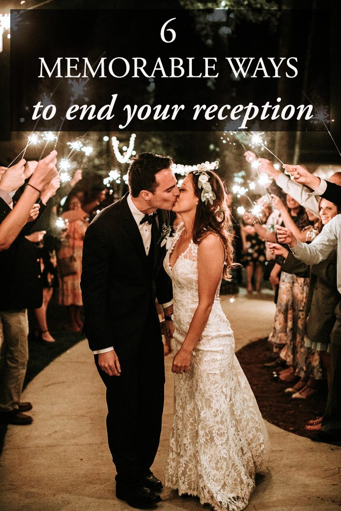 6 Memorable Ways To End Your Reception Junebug Weddings