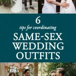 Same-Sex Wedding Fashion – 6 Tips for Coordinating Your Wedding Outfits