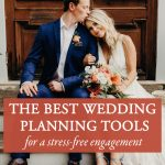 The Best Wedding Planning Tools for a Stress-Free Engagement