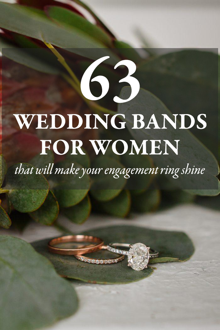 63 Gorgeous Wedding Bands For Women That Will Make Your Engagement Ring Shine Junebug Weddings