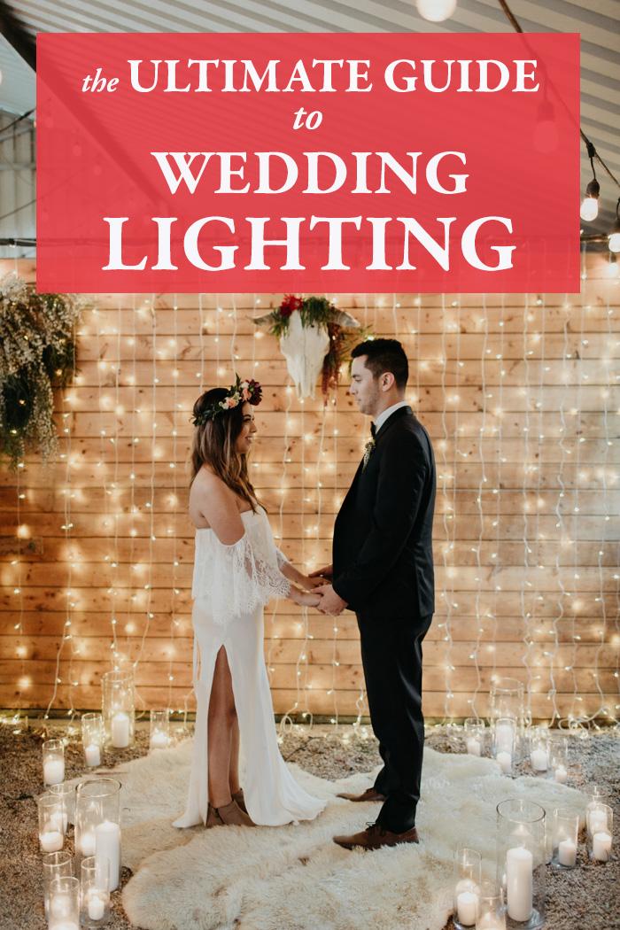 The Ultimate Guide To Wedding Lighting Junebug Weddings