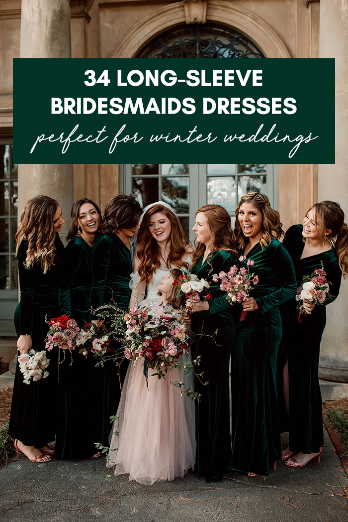 34 Long Sleeve Bridesmaids Dresses Perfect for a Winter