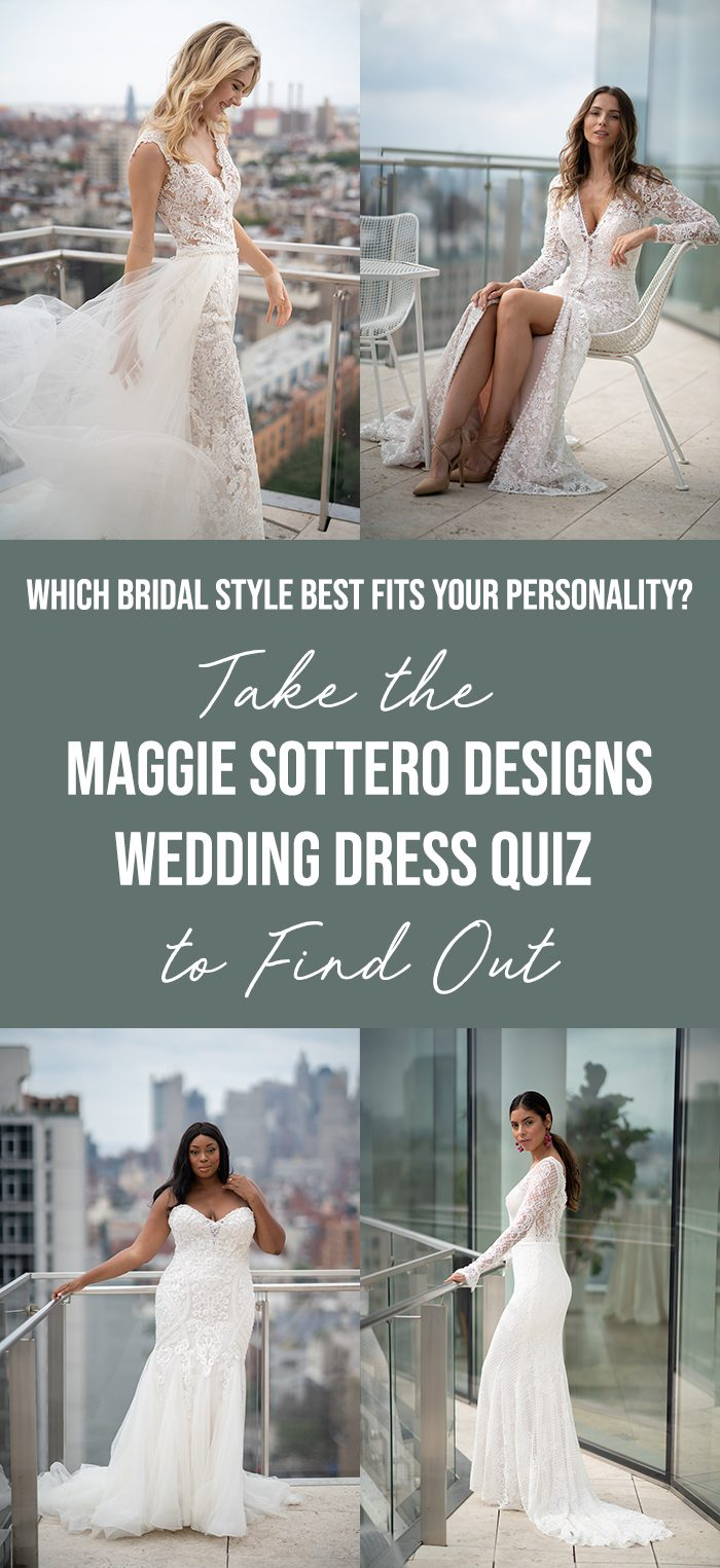 Which Bridal Style Best Fits Your Personality Take The Maggie