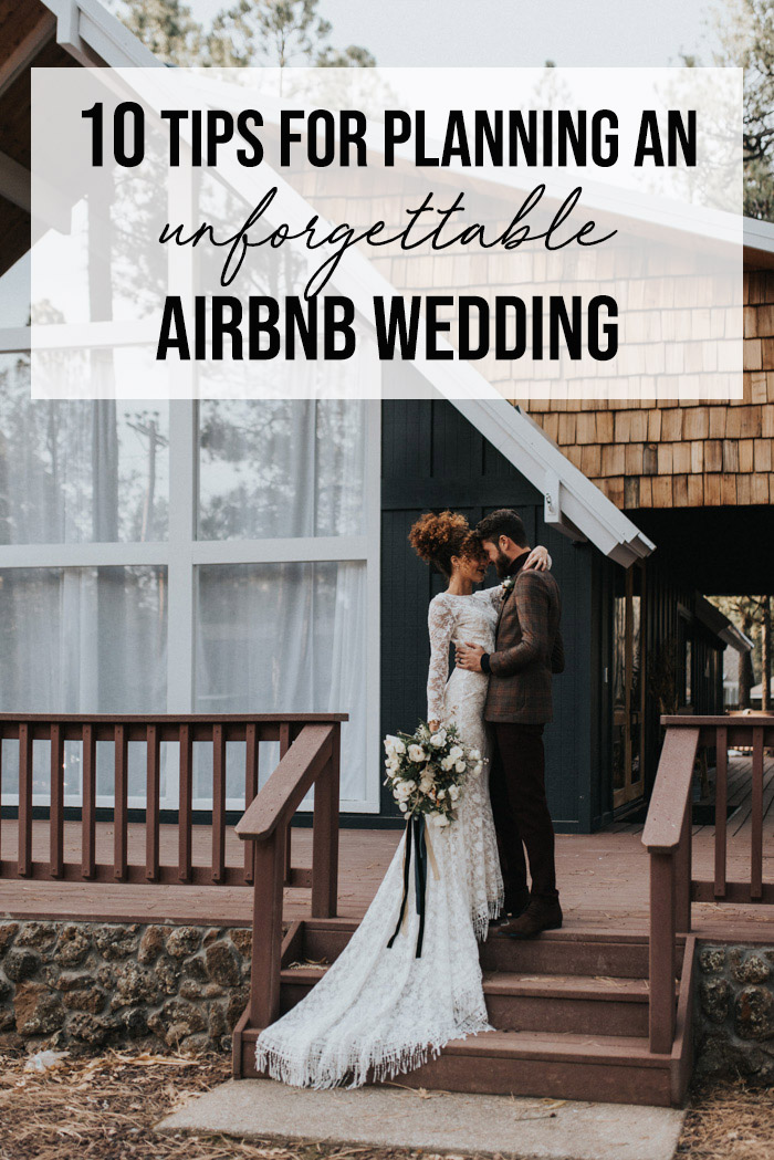 9 Tips for Planning an Unforgettable Airbnb Wedding  Junebug