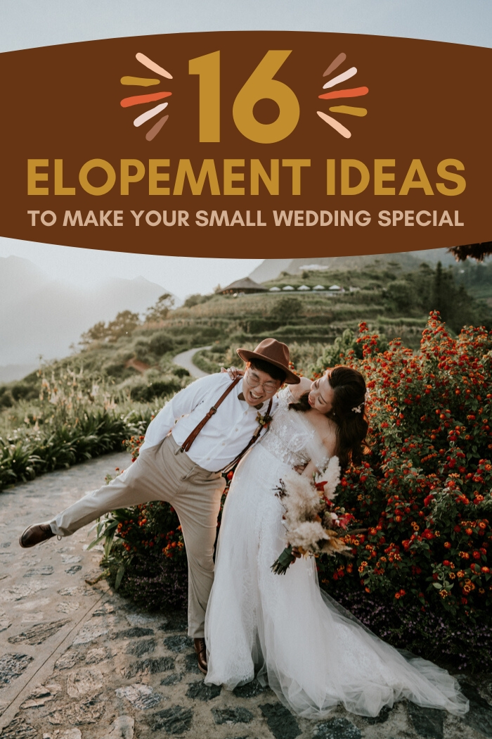 16 Elopement Ideas To Make Your Small Wedding Special Junebug Weddings